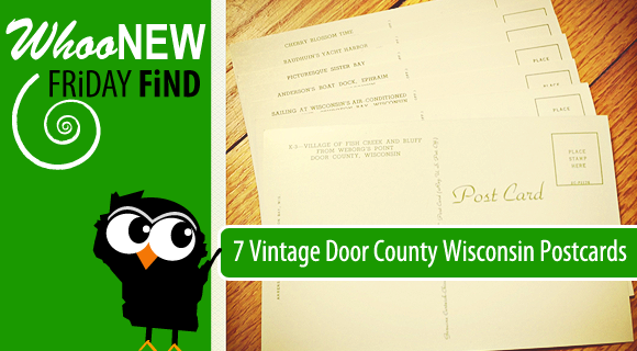 Whoonew-Friday-Find: 7 Vintage Door County Postcards!